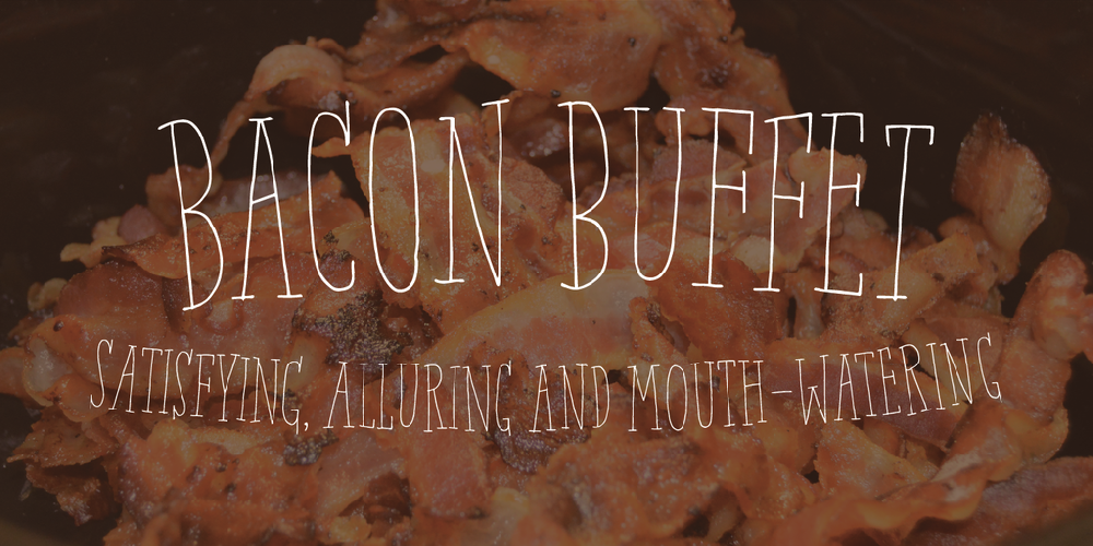 Bacon Buffet DEMO