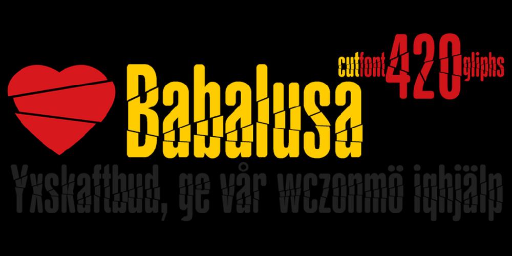 Babalusa Cut