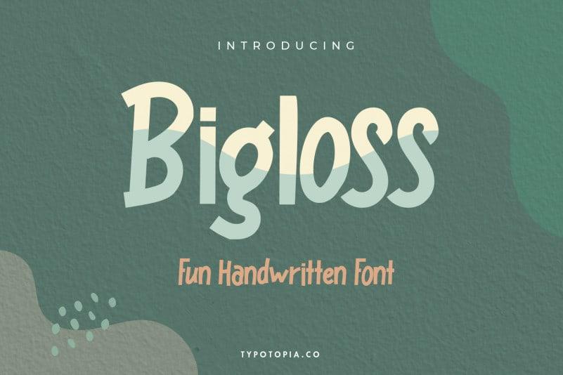 Bigloss