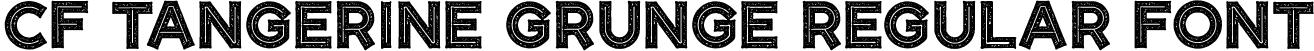 CF Tangerine Grunge Regular Font