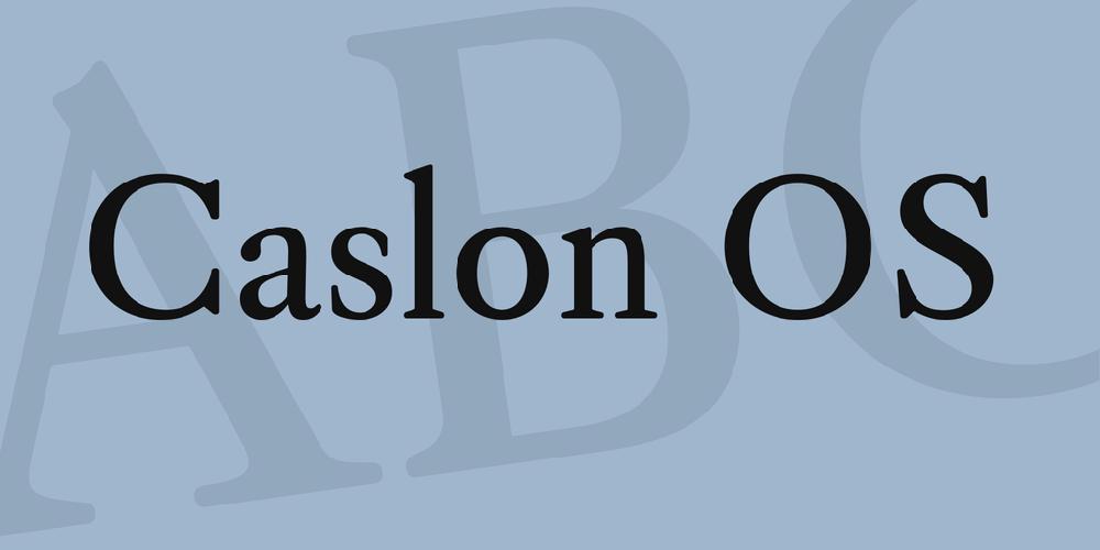 Caslon OS