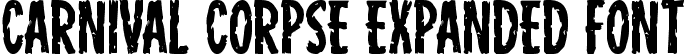 Carnival Corpse Expanded Font