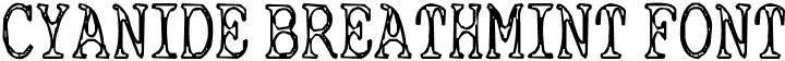 Cyanide Breathmint Font