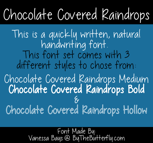 Chocolate Covered Raindrops