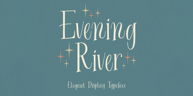 Evening River DEMO