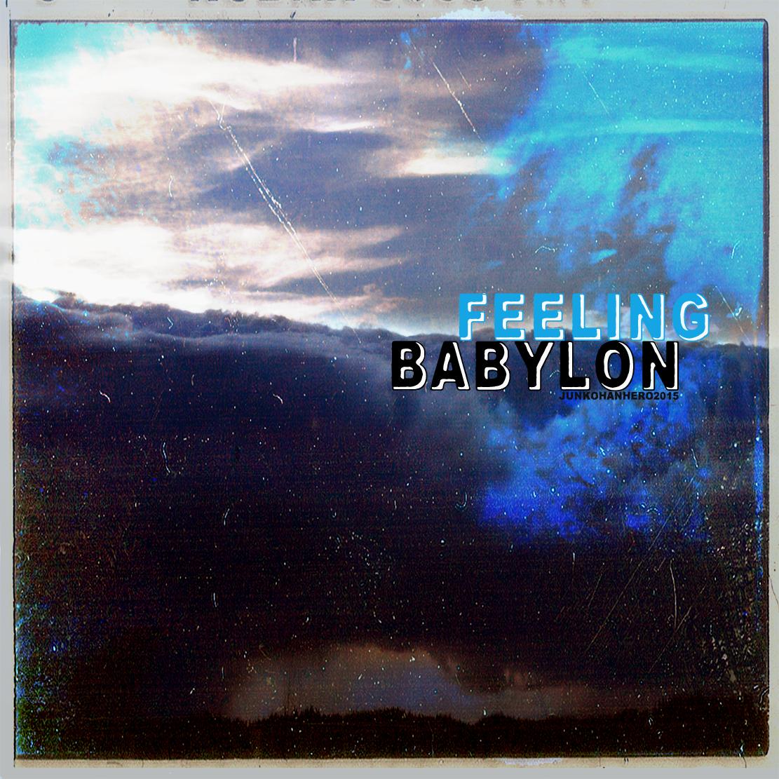 Feeling Babylon