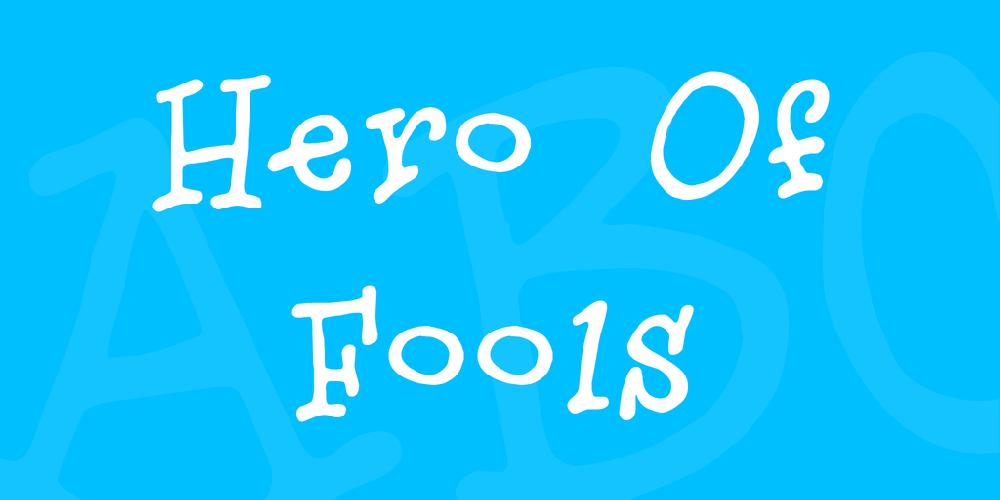 Hero Of Fools
