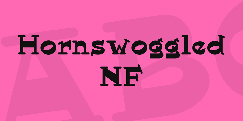 Hornswoggled NF