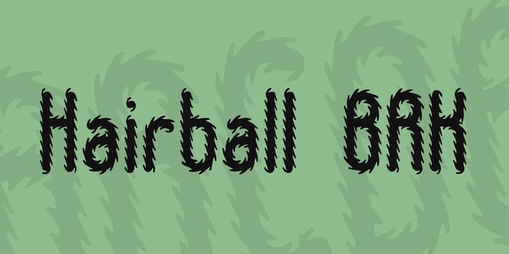 Hairball BRK