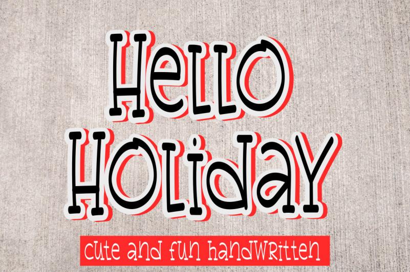 Hello Holiday