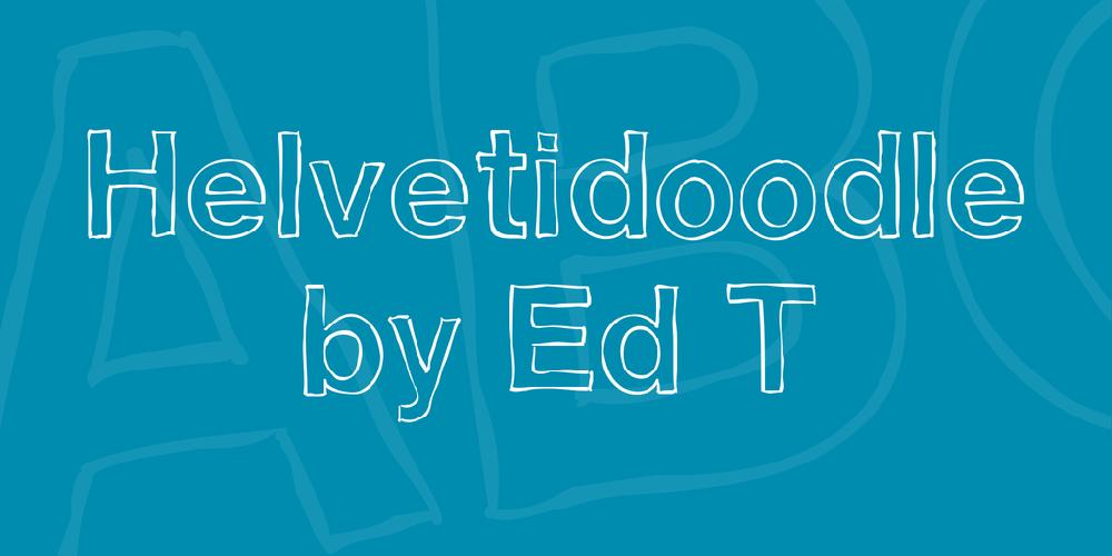 Helvetidoodle by Ed T