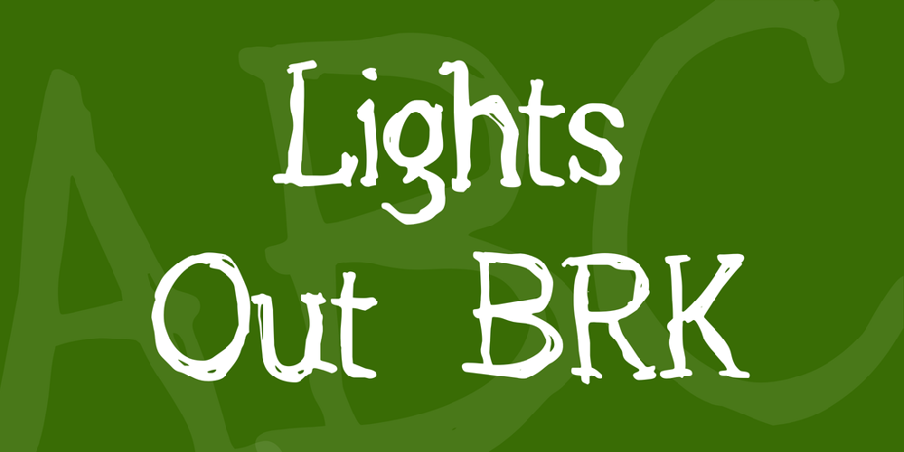 Lights Out BRK