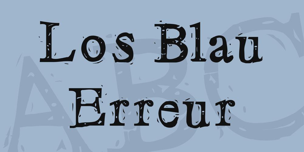 Los Blau Erreur