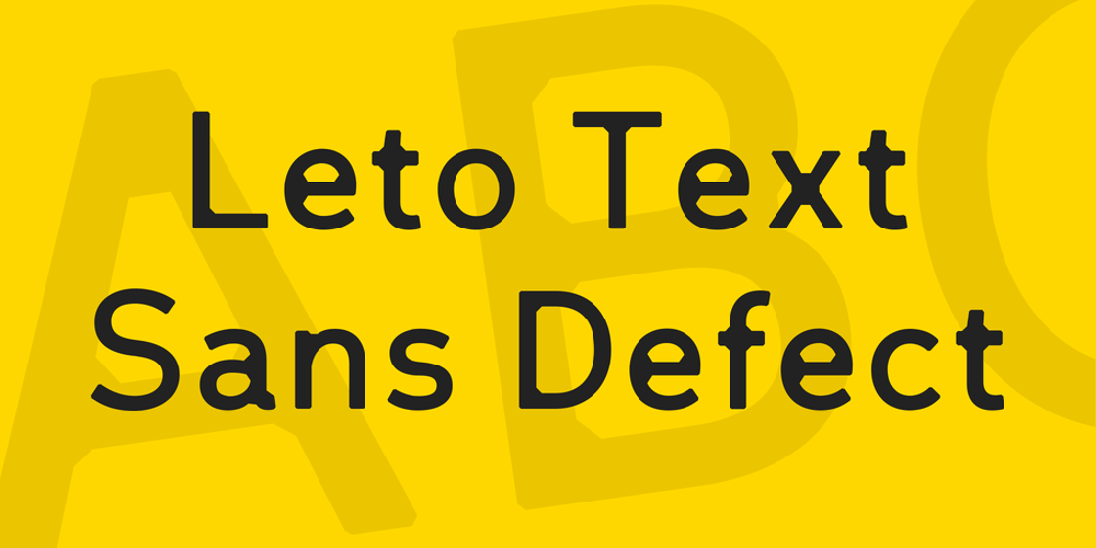 Leto Text Sans Defect