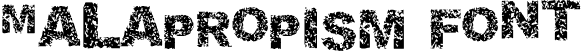 Malapropism Font