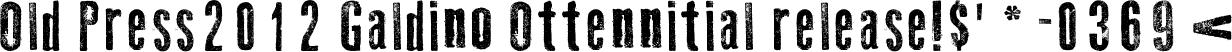 Old Press2012 Galdino Ottennitial release!$'*-0369<