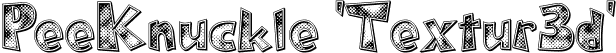 PeeKnuckle 'Textur3d'