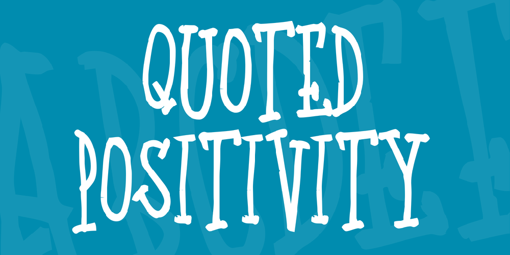 Quoted Positivity