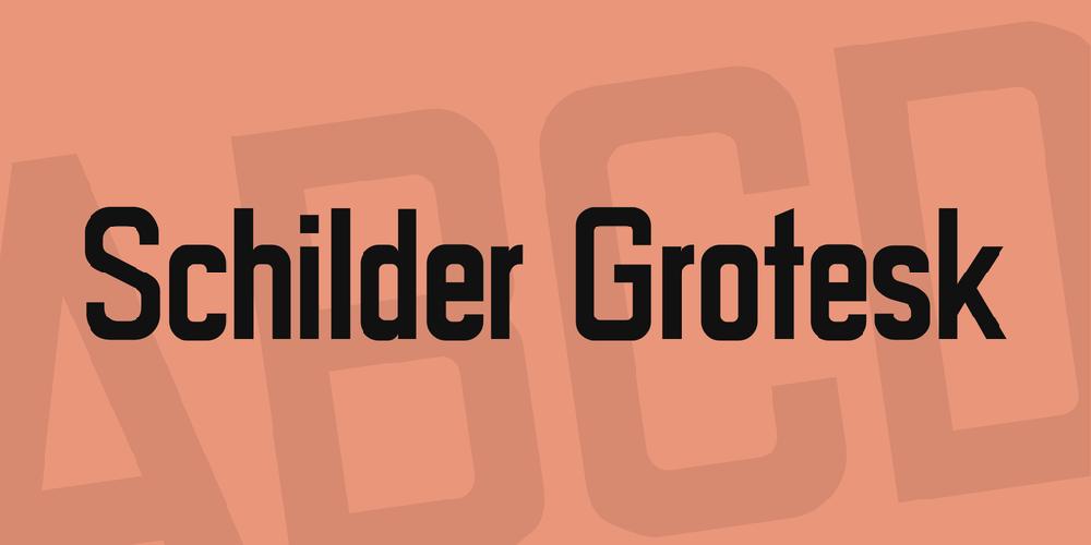 Schilder Grotesk Windows font - free for Personal | Commercial