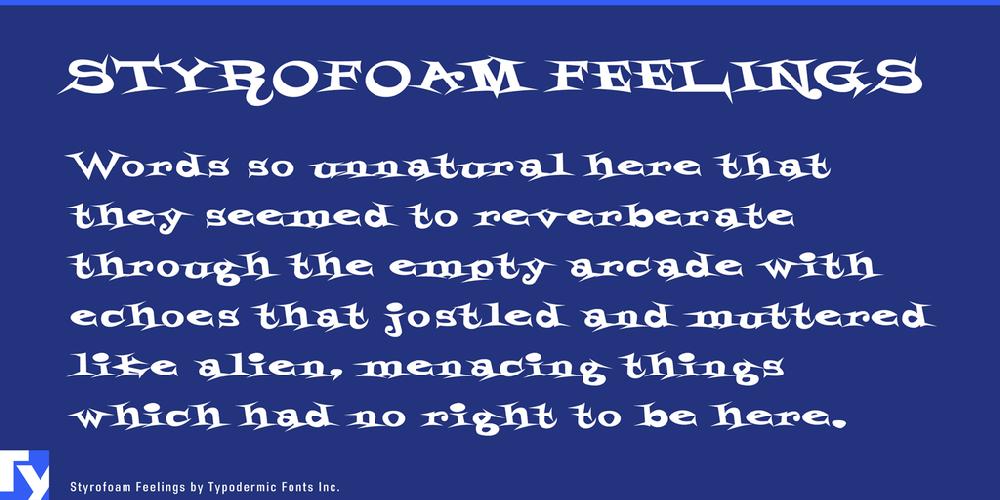 Styrofoam Feelings