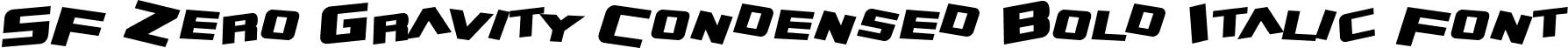SF Zero Gravity Condensed Bold Italic Font