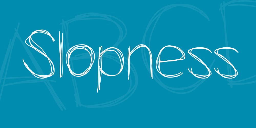 Slopness