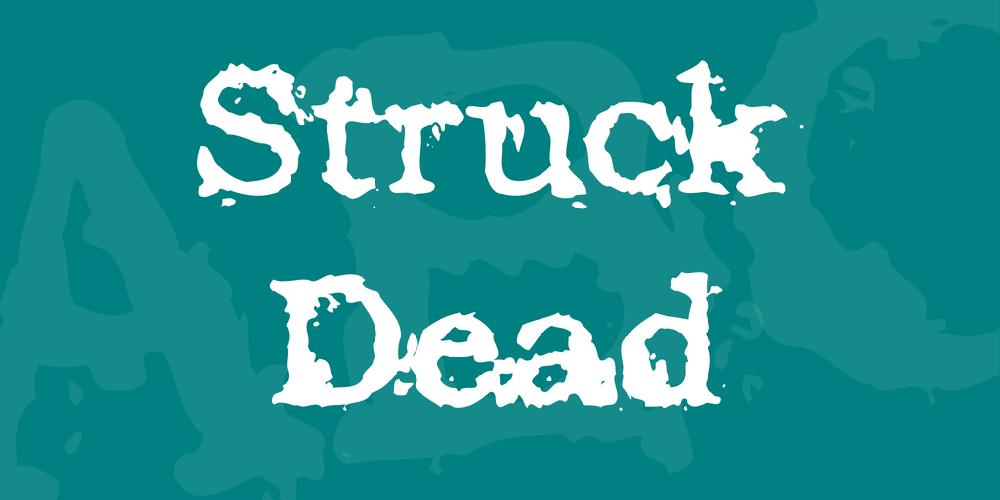 Struck Dead