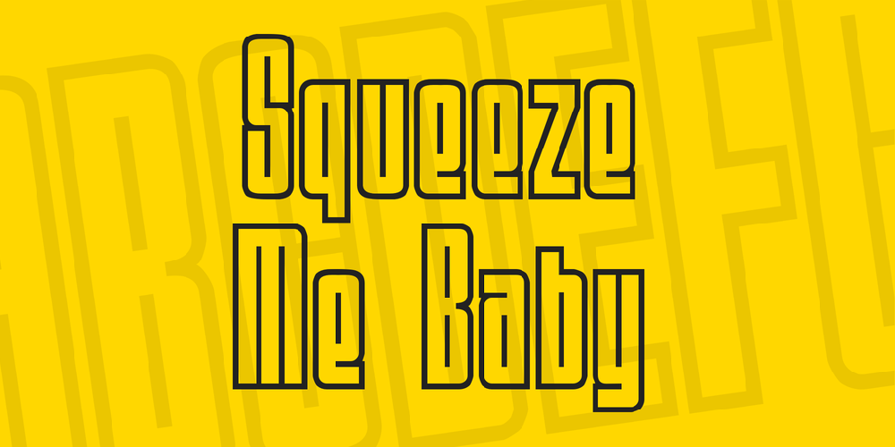Squeeze Me Baby