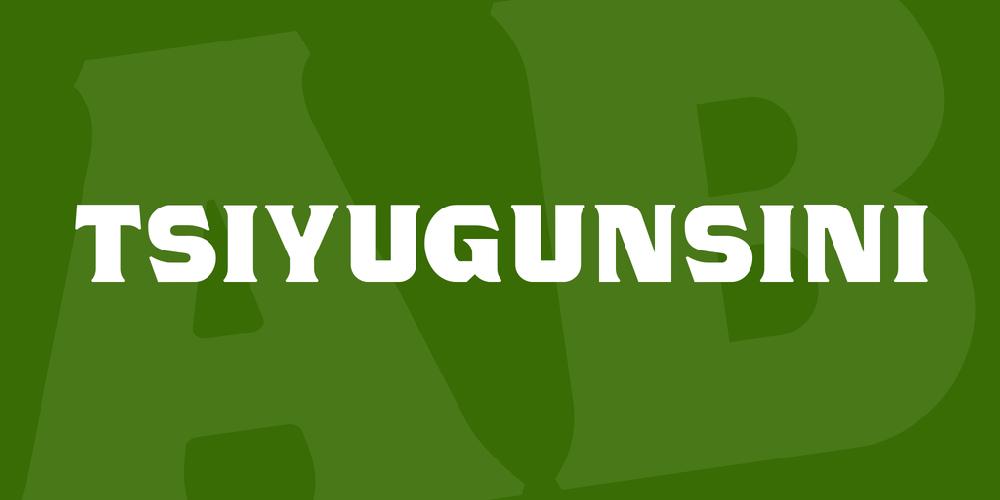 TSIYUGUNSINI