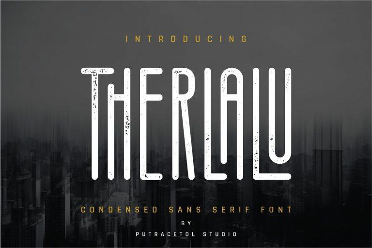 Therlalu - Free Vers Rough