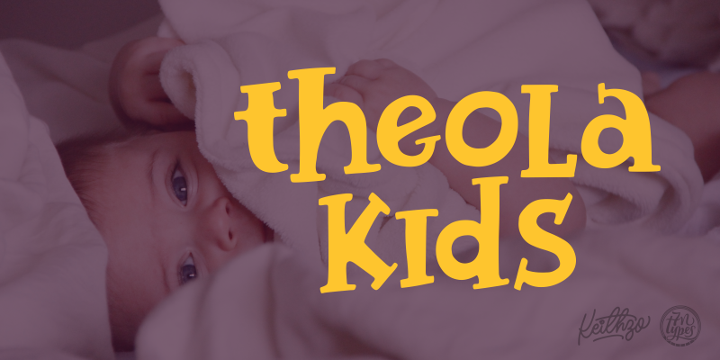 Theola Kids font - free for Personal