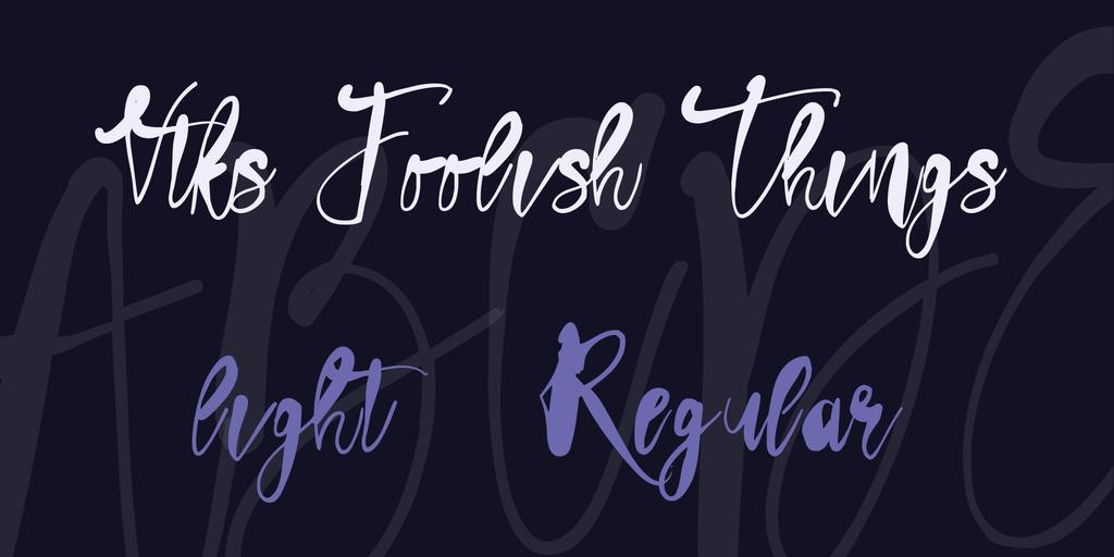 Vtks Foolish Things light