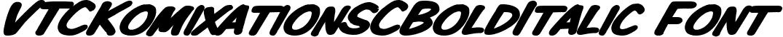 VTCKomixationSCBoldItalic Font