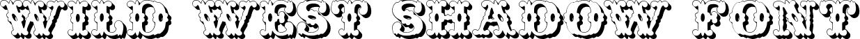 Wild West Shadow Font